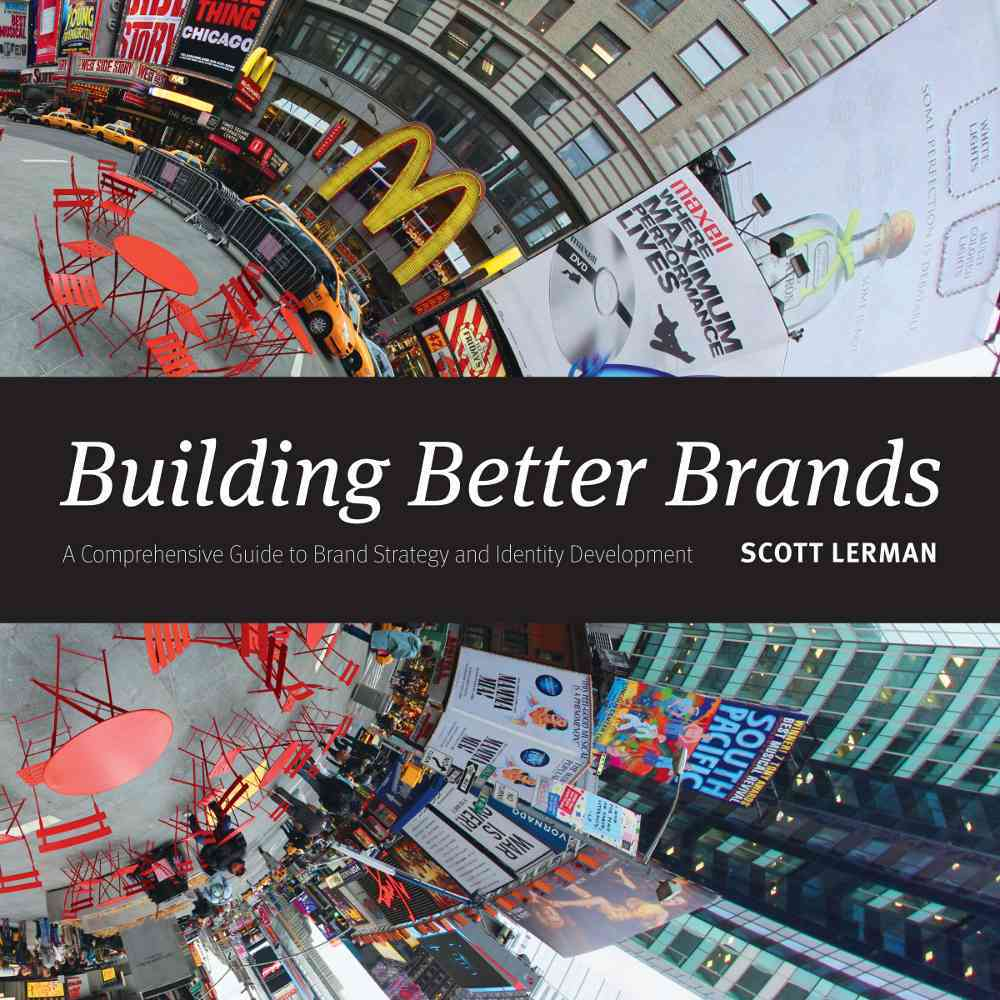 Building Better Brands By Lerman, Scott