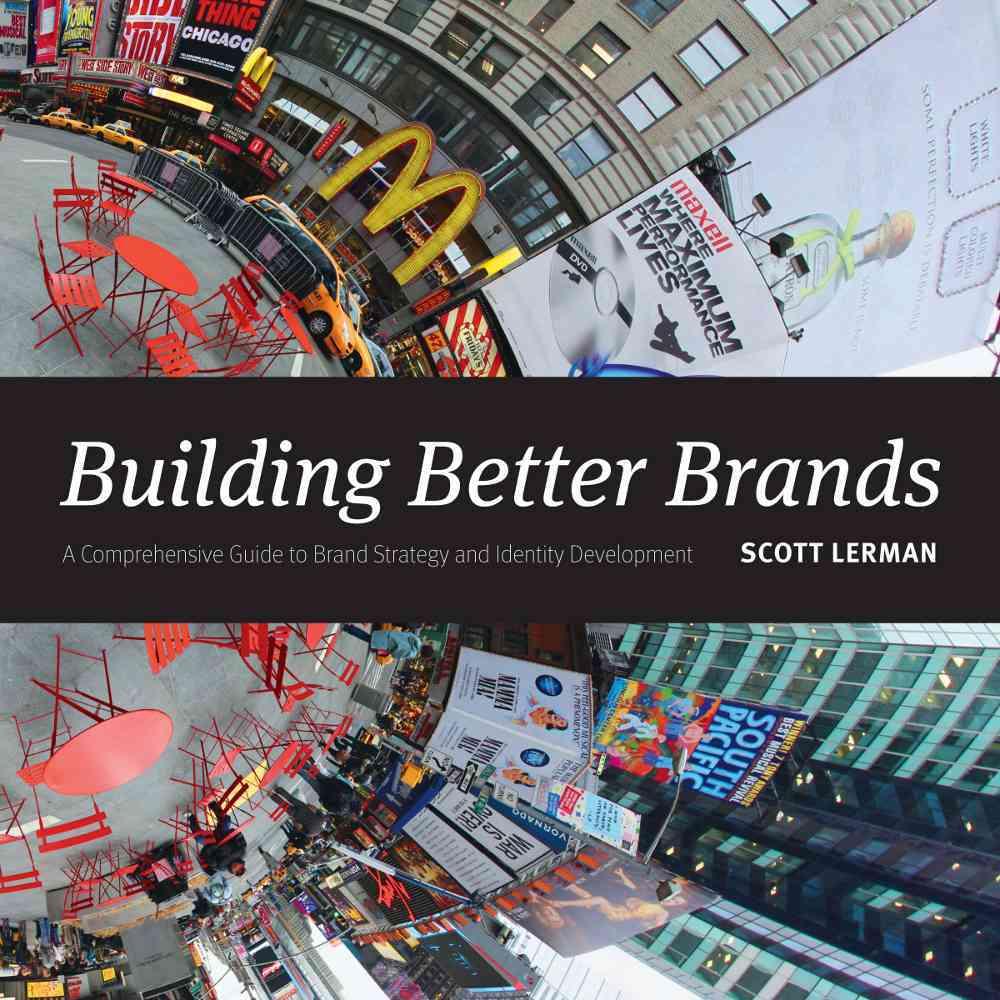 Building Better Brands By Lerman, Scott