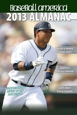 Baseball America 2013 Almanac By Baseball America (COR)